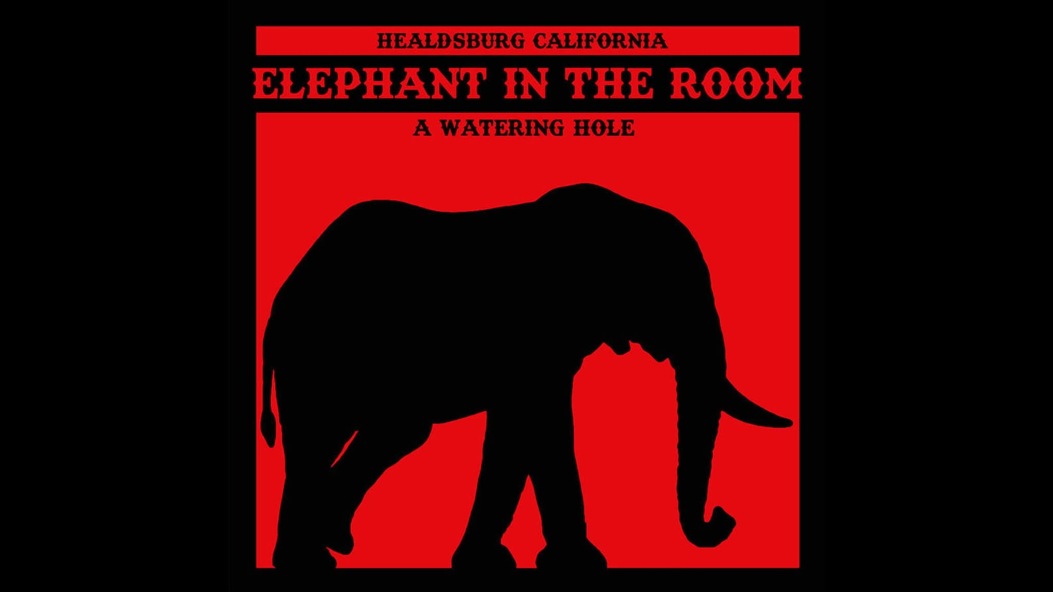Elephant In The Room - Healdsburg's Favorite Watering Hole